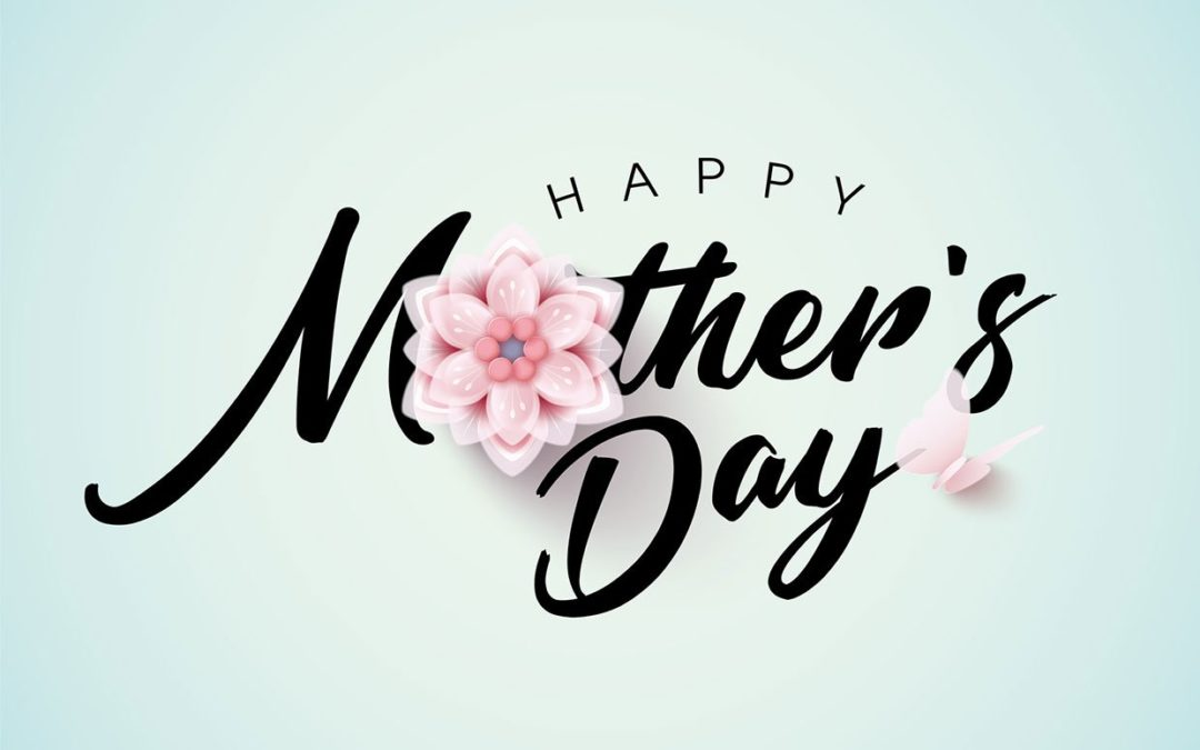 May 2020 – Mother's Day